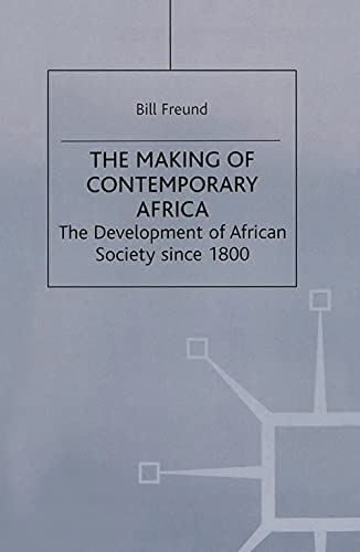 9780333698716: The Making of Contemporary Africa: The Development of African Society Since 1800