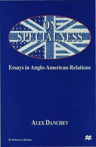 9780333699973: On Specialness: Essays in Anglo-American Relations (St Antony's)