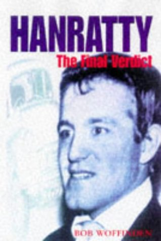 9780333710159: Hanratty: The Final Verdict