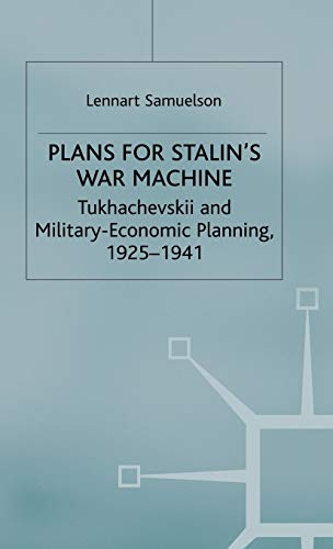 9780333710753: Plans for Stalin's War-machine: Tukhachevskii and Military-economic Planning, 1925-41