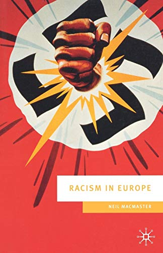 9780333711200: Racism in Europe: 1870-2000 (European Culture and Society)