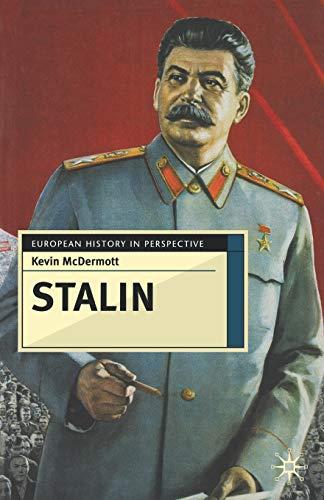 Stalin: Revolutionary in an Era of War: Kevin McDermott