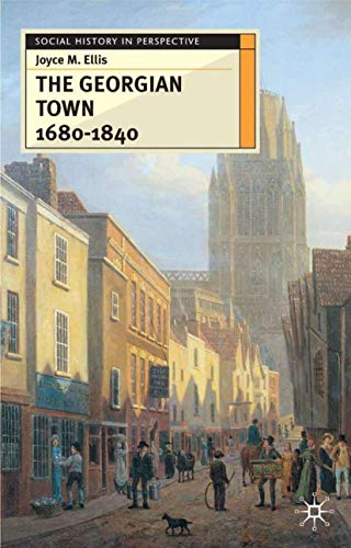9780333711347: The Georgian Town 1680-1840 (Social history in perspective)