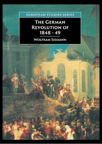 9780333712559: The German Revolution of 1848-49 (European Studies)