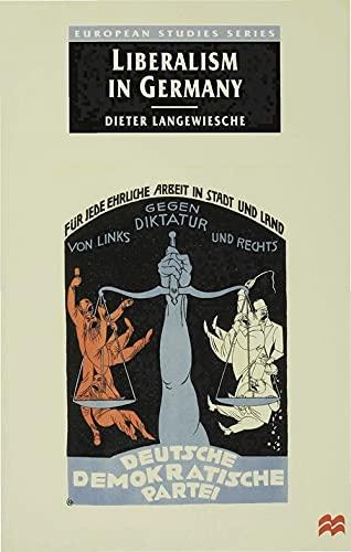 9780333712573: Liberalism in Germany (European Studies)