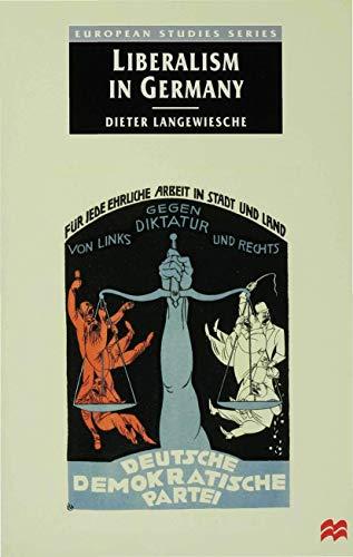 9780333712580: Liberalism in Germany (European Studies)