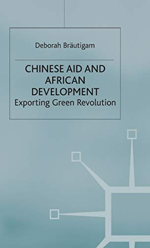 9780333712801: Chinese Aid and African Development: Exporting Green Revolution