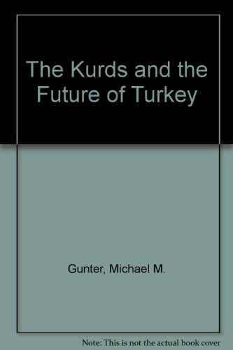 9780333713617: The Kurds and the Future of Turkey