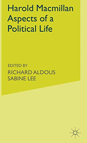 9780333713730: Harold Macmillan: Aspects of a Political Life