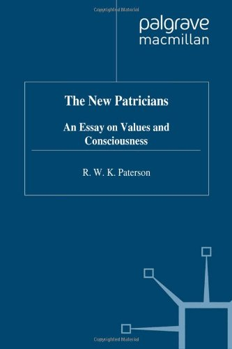 9780333713952: The New Patricians: An Essay on Values and Consciousness