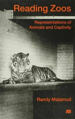 9780333714065: Reading Zoos: Representations of Animals and Captivity: Representing Animals in Capitivity