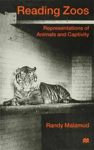 9780333714065: Reading Zoos: Representations of Animals and Captivity