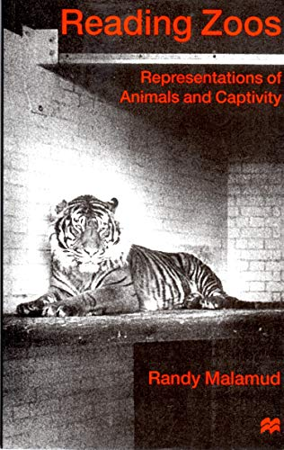 9780333714072: Reading Zoos: Representations of Animals and Captivity: Representing Animals in Capitivity