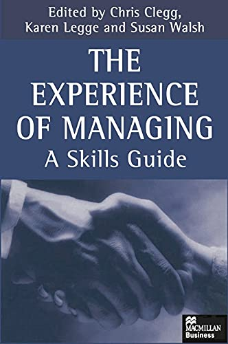 9780333714164: The Experience of Managing: A Skills Guide (Macmillan business)