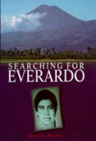 9780333714171: Searching For Everardo * A Story Of Love, War, And The CIA In Guatemala