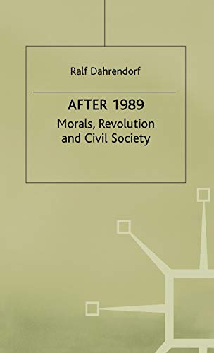 9780333714195: After 1989 - Morals Revolution and Civic Society: Morals, Revolution and Civil Society (St Antony&quote;s Series)