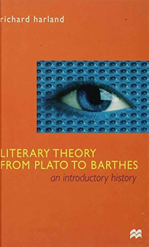9780333714218: Literary Theory from Plato to Barthes