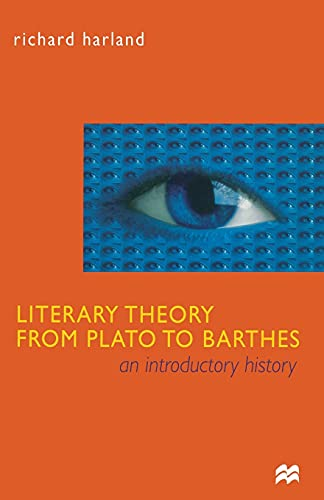 9780333714225: Literary Theory from Plato to Barthes