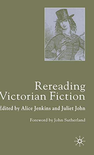9780333714454: Rereading Victorian Fiction