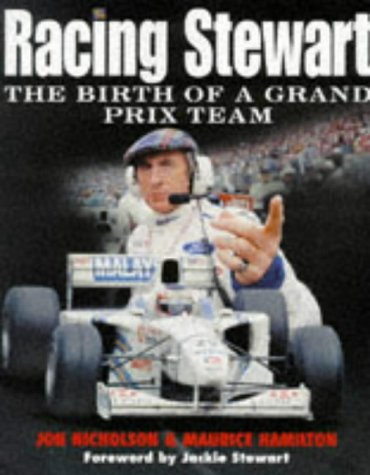 9780333716090: Racing Stewart: The Birth Of A Grand Prix Team