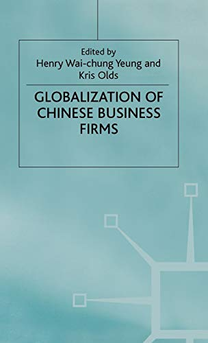 9780333716298: The Globalisation of Chinese Business Firms