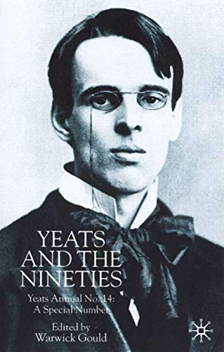 Yeats And The Nineties : A Special Number
