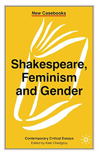 9780333716519: Shakespeare, Feminism and Gender (New Casebooks)