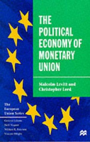 9780333717110: The Political Economy of Monetary Union. (The European Union Series)