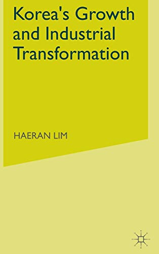9780333717479: Korea's Growth and Industrial Transformation