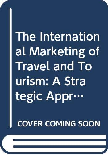 9780333717585: The International Marketing of Travel and Tourism: A Strategic Approach