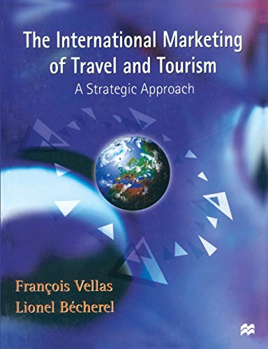 9780333717592: The International Marketing of Travel and Tourism: A Strategic Approach