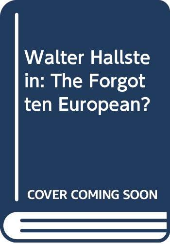 9780333717622: Walter Hallstein: The Forgotten European?