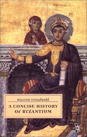 9780333718292: A Concise History of Byzantium (European History in Perspective)