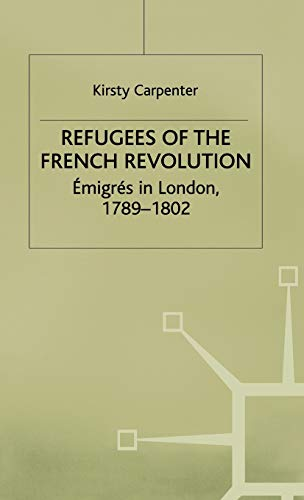 9780333718339: Refugees of the French Revolution: Émigrés in London, 1789–1802