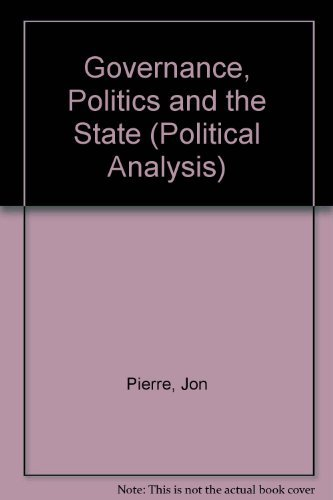 9780333718476: Governance, Politics and the State (Political Analysis)