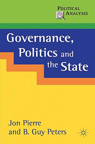 9780333718483: Governance, Politics and the State (Political Analysis)
