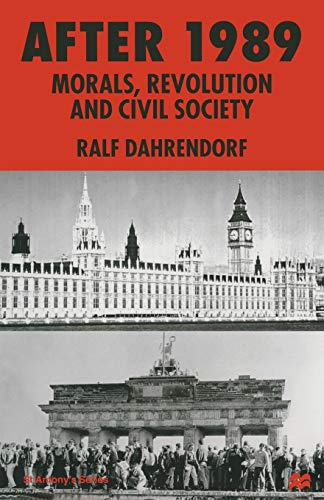 9780333719596: After 1989: Morals, Revolution and Civil Society (St Antony's Series)