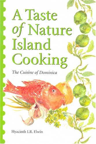 9780333719701: A Taste of Nature Island Cooking: Dominican Cuisine