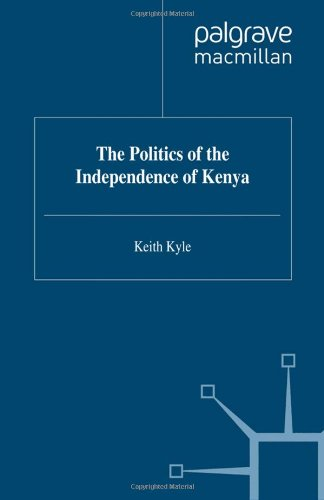 9780333720080: The Politics of the Independence of Kenya (Contemporary History in Context)