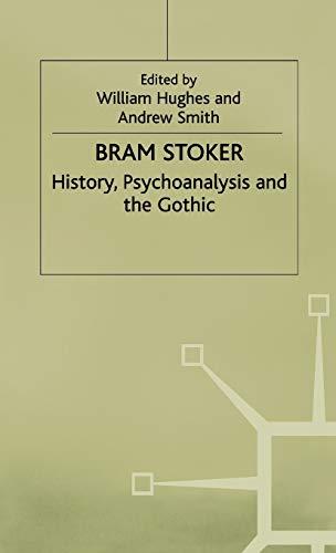 9780333720462: Bram Stoker: History, Psychoanalysis and the Gothic