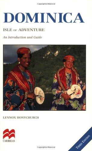 Dominica: Isle of Adventure (Macmillan Caribbean Guides): Honychurch, Lennox
