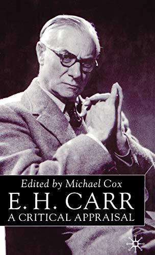 E.H. Carr: A Critical Appraisal