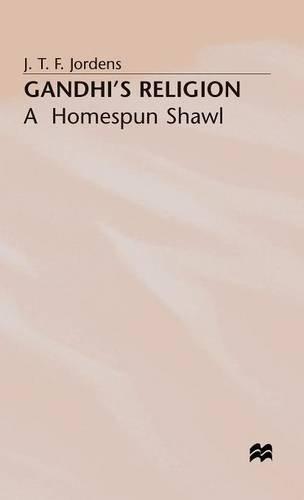 9780333720714: Gandhi's Religion: A Homespun Shawl