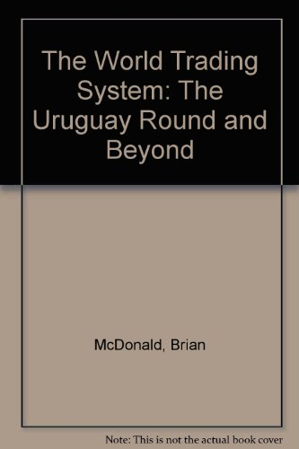 9780333720738: The World Trading System: The Uruguay Round and Beyond