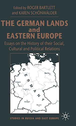 9780333720868: The German Lands and Eastern Europe: Essays in the History of Their Social, Cultural and Political Relations