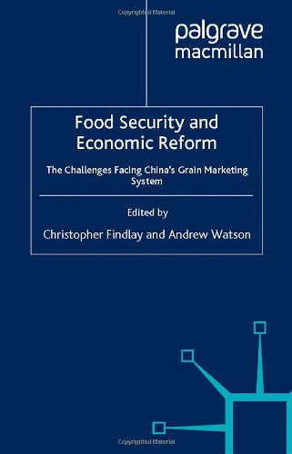 Food Security and Economic Reform: Challenges Facing China's Grain Marketing System (Studies ...