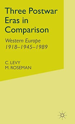 9780333721032: Three Postwar Eras in Comparison: Western Europe 1918–1945–1989