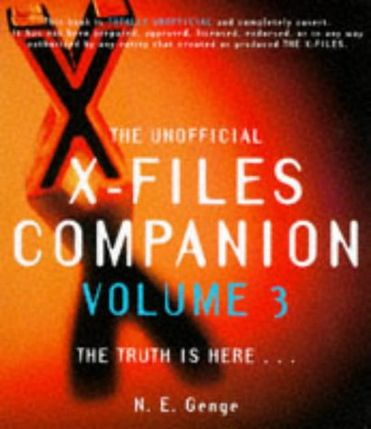 9780333721193: THE UNOFFICIAL X-FILES COMPANION VOLUME 3 : THE TRUTH IS HERE: VOL 3