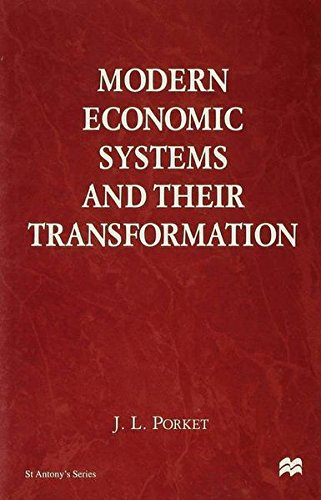 Modern Economic Systems and Their Transformation: Porket, J.L.