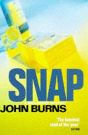 Snap (Macmillan crime) (0333721314) by John Burns